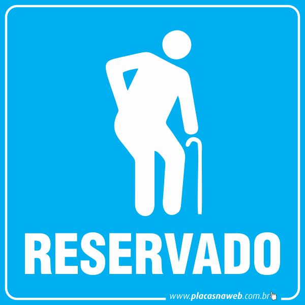 Placa Acessibilidade Reservado Idoso