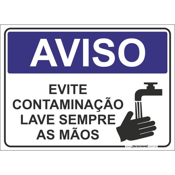 Evite Contaminação Lave Sempre as Mãos