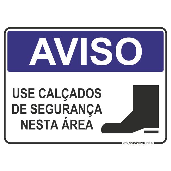 Use Calçados de Segurança Nesta Área