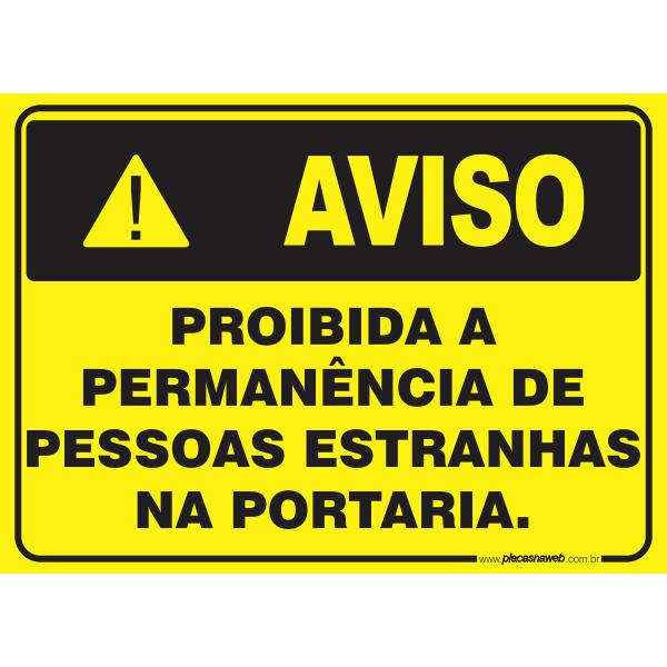 Proibido a Permanência de Pessoas Estranhas na Portaria