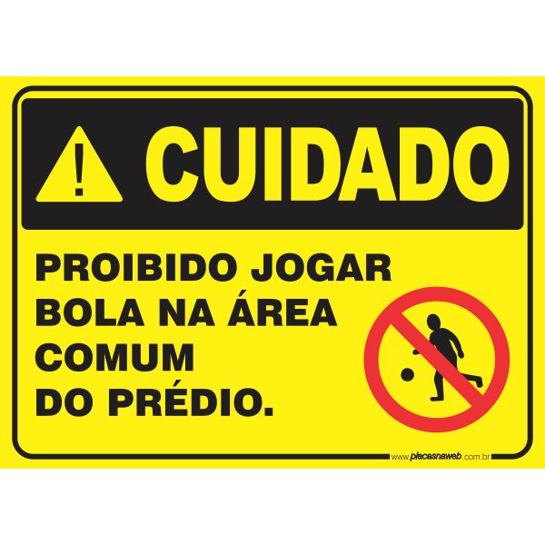 Proibido Jogar Bola na Área Comum do Prédio