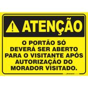 Atenção Portão Só Deverá ser Aberto Após a Autorização do Visitado