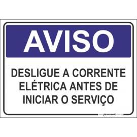Desligue a Corrente Elétrica Antes de Inicar o Serviço
