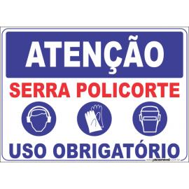 Serra Policorte - Uso Obrigatório de Protetor Auricular e Elmo de Proteção