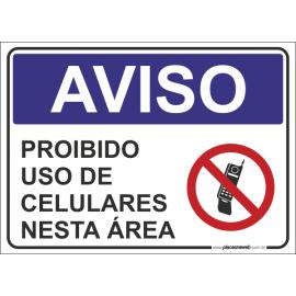 Proibido Uso de Celulares nesta Área