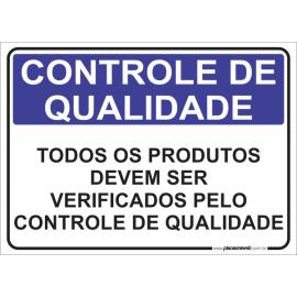 Todos os Produtos Devem ser Verificados pelo Controle de Qualidade