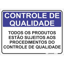 Todos os Produtos estão Sujeitos aos Procedimentos do Controle de Qualidade
