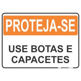 Proteja-se Use Botas e Capacetes